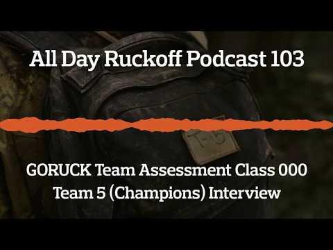 ADR 103: Winning GORUCK Team Assessment Class 000 with Team 5 Podcast (Audio Only)