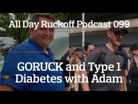 ADR 099: GORUCK and Type 1 Diabetes with Adam Podcast (Audio Only)