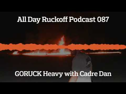 ADR 087: GORUCK Heavy History with Cadre Dan Podcast (Audio Only)