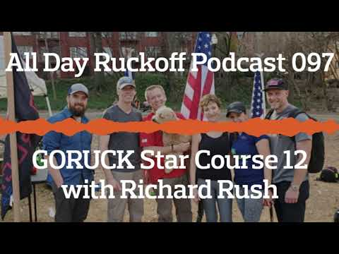 ADR 097: GORUCK Star Course 12 with Richard Rush Podcast (Audio Only)