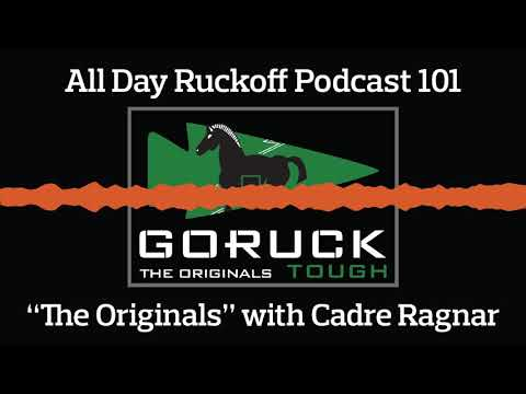 """ADR 101: GORUCK """"The Originals"""" with Cadre Ragnar Podcast (Audio Only)"""
