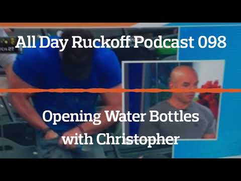 ADR 098: Opening Water Bottles with Christopher Podcast (Audio Only)
