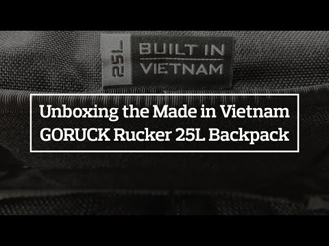 Unboxing the Made in Vietnam GORUCK Rucker 25L Backpack