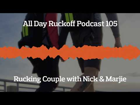 ADR 105: Rucking Couple with Nick and Marjie Podcast (Audio Only)