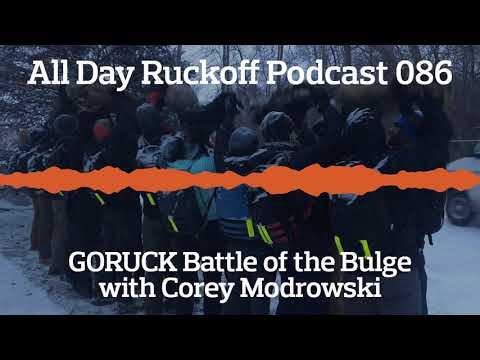 ADR 086: GORUCK Battle of the Bulge with Corey Modrowski (Keto Rucker) Podcast (Audio Only)