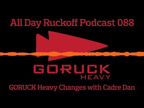 ADR 088: GORUCK Heavy Updates with Cadre Dan Podcast (Audio Only)