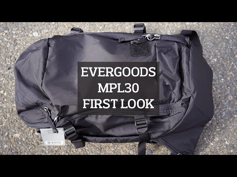 EVERGOODS MPL30 Hiking / Urban Crossover Backpack First Look & Preview