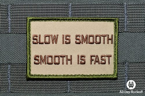 Slow is Smooth, Smooth is Fast