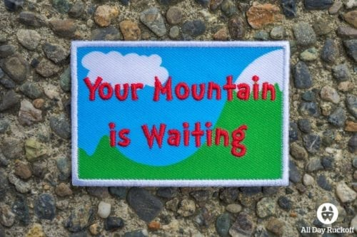 Your Mountain is Waiting Patch