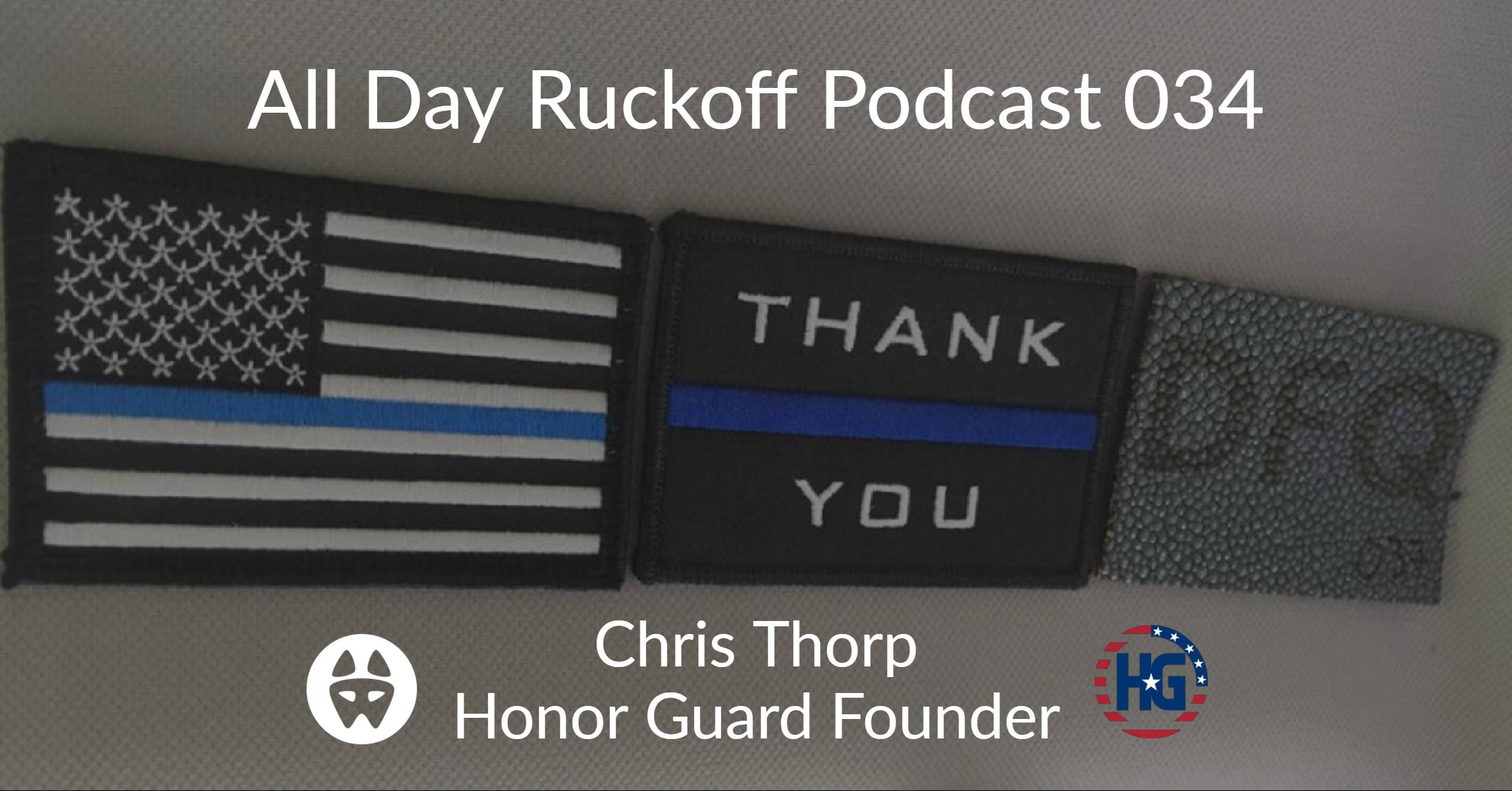ADR 034: Chris Thorp Interview (Honor Guard Founder) - All
