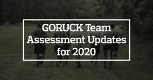 GORUCK Team Assessment Updates for 2020